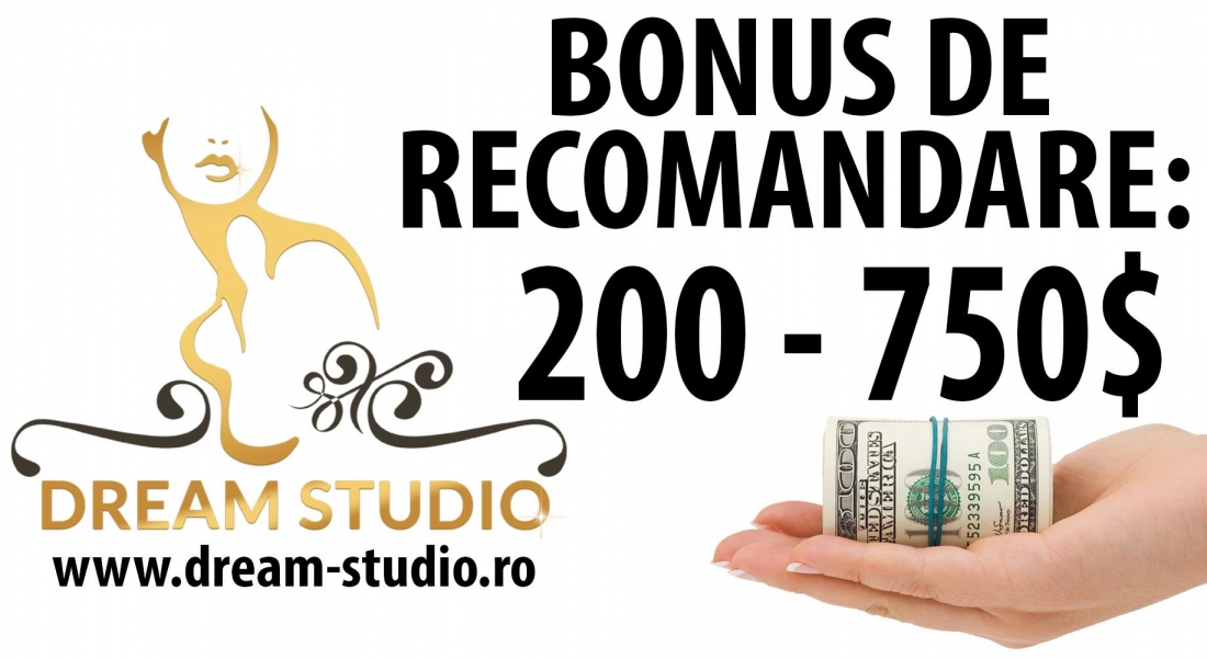 Bonus de recrutare – Dream Studio Videochat Bucuresti