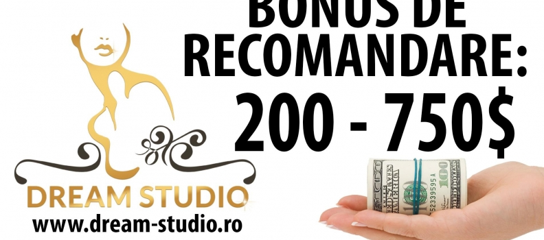 Bonus de recrutare – Dream Studio Videochat